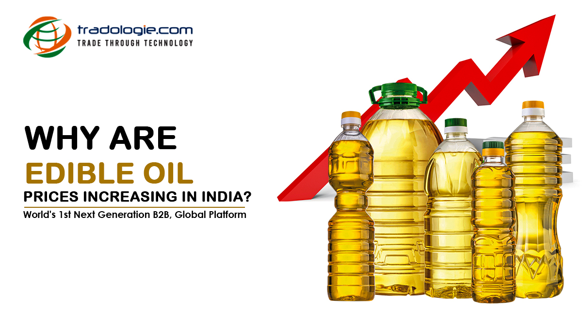 Why are Edible Oil Prices Increasing in India