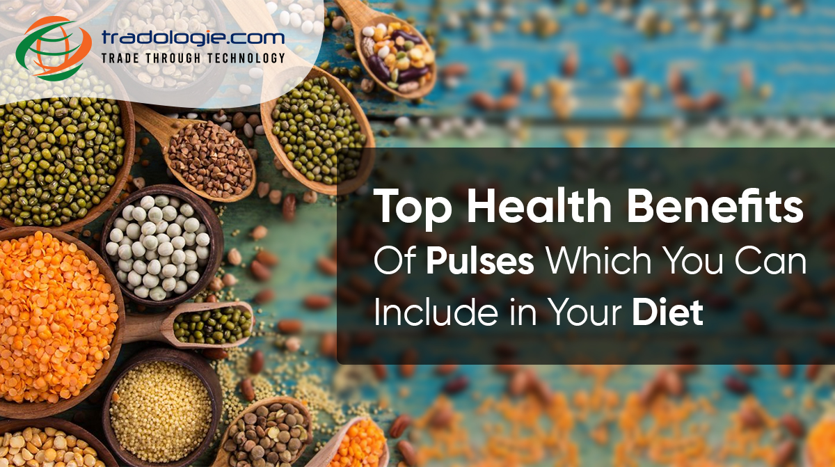 Top Health Benefits of Pulses which You Can Include in Your Diet