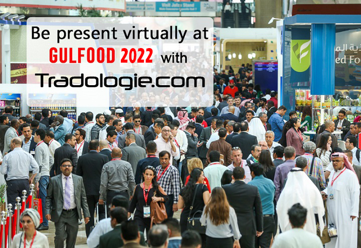 Be present vitually at gulfood 2021 with Tradologie.com